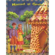 Hansel si Gretel. Poveste ilustrata