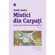 Mistici din Carpati (vol. 2)