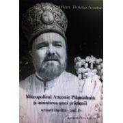 Mitropolitul Antonie Plamadeala si amintirea unei prietenii. Scrisori inedite. Vol. I