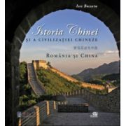 Istoria Chinei si a civilizatiei chineze, Romania si China