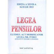 Legea pensiilor, editia a XXVII-a - 16 IULIE 2013