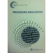 Procedura insolventei. Editia iunie 2013