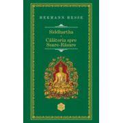Siddhartha. Calatorie spre Soare Rasare - Editie hardcover