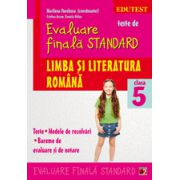 Teste de evaluare finala standard. Clasa a V. Limba si literatura romana