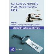 Concurs de admitere la INM si Magistratura 2013. Proba 3