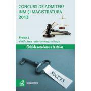 Concurs de admitere la INM si Magistratura 2013. Proba 2
