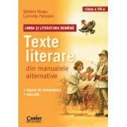 Limba si literatura romana. Texte literare din manualele alternative pentru clasa a VII-a