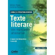 Limba si Literatura Romana. Texte literare din manualele alternative pentru clasa a VIII-a