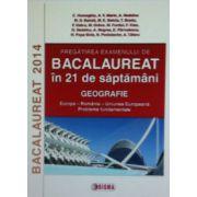 Pregatirea examenului de bacalaureatT 2014 in 21 de saptamani. Geografie