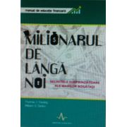 Milionarul de langa noi. Manual de educatie financiara
