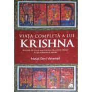 Viata completa a lui Krishna