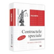 Contractele speciale. Curs Universitar In Noul Cod Civil