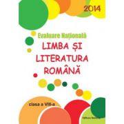 Evaluare Nationala 2014. Limba si literatura romana, pentru clasa a VIII-a