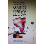 Arme si utopii. Viziuni despre America Latina