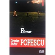 Filmar - Cristian Tudor Popescu