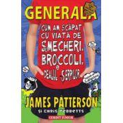 Generala, volumul 4. Cum am scapat cu viata de smecheri, broccoli si dealul serpilor