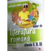 Eseuri de literatura romana, clasele X, XI, XII