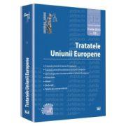 Tratatele Uniunii Europene. Editie premium
