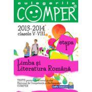 Limba si literatura romana, pentru clasele V-VIII, anii 2013-2014. Culegeri comper. Etapa I