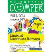 Limba si literatura romana, pentru clasele I-IV, anii 2013-2014. Culegeri comper. Etapa I