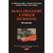 Munca obligatorie a evreilor din Romania (1940-1944). Documente