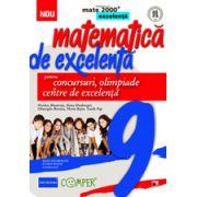 Matematica de excelenta pentru concursuri, olimpiade si centrele de excelenta. Clasa a IX-a