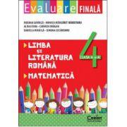 Evaluare finala la limba si literatura romana si matematica pentru clasa a IV-a