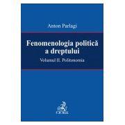 Fenomenologia politica a dreptului. Volumul 2. Politonomie
