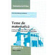 Teme de matematica clasa a V-a. Semestrul II (2014)