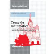 Teme de matematica clasa a VI-a. Semestrul II (2014)
