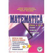 Matematica clasa a X-a. Algebra, geometrie, trigonometrie