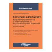 Contencios administrativ. Raspunderea patrimoniala a autoritatii publice si a functionarului public responsabil. Practica judiciara
