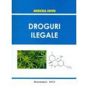 Droguri Ilegale - Mircea Iovu