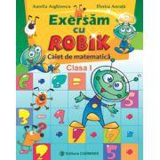 Exersam cu Robik. Caiet de matematica clasa a I-a
