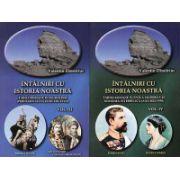 Intalniri cu istoria noastra. Vol. 3+4