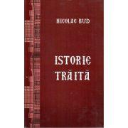 Istorie Traita - Nicolae Bud