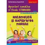 Matematica si explorarea mediului. Aprecieri sumative si finale standard clasa pregatitoare