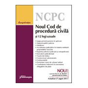 Noul Cod de procedura civila si 12 legi uzuale, actualizat 24 ianuarie 2014