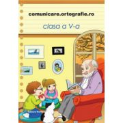 Comunicare. Ortografie.ro 2013-2014, clasa a V-a