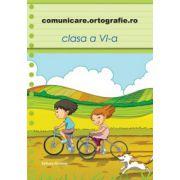 Comunicare. Ortografie.ro 2013-2014, clasa a VI-a