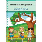 Comunicare. Ortografie.ro 2013-2014, clasa a VII-a