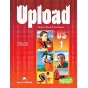 Upload 1, Students Book and Workbook + ieBook. Manual si caiet pentru clasa a V-a  de Evans, V
