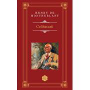 Celibatarii (Henry de Montherlant)