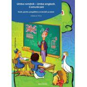 Limba romana - Limba engleza. Comunicare. Teste pentru pregatirea evaluarii scolare pentru clasa a VI-a