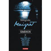Integrala Maigret. Volumul IV