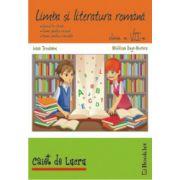 Limba si literatura romana - Caiet de lucru pentru clasa a 7-a