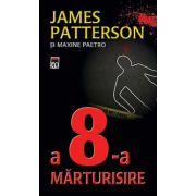 A 8-a marturisire
