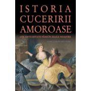 Istoria Cuceririi Amoroase