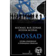 Mossad. Istoria sangeroasa a spionajului israelian