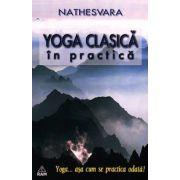Yoga clasica in practica